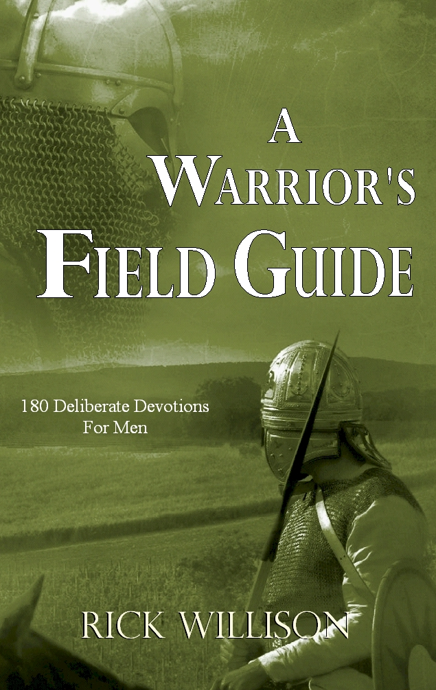 A WARRIOR'S FIELD GUIDE180 Deliberate Devotions